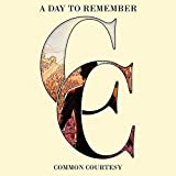 Songtexte von A Day to Remember - Common Courtesy