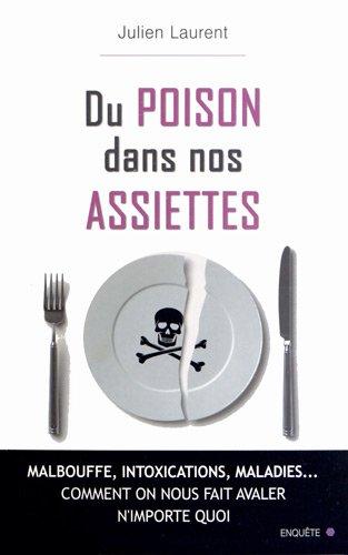 [EPUB] Du poison dans nos assiettes