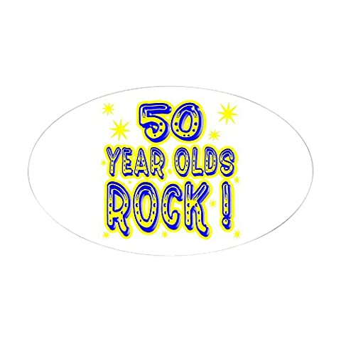 CafePress - 50 Year Olds Rock ! Oval Sticker - Oval Bumper Sticker Car Decal