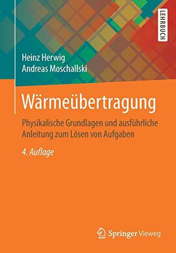 Wärmeübertragung: Physikalische Grundlagen und ausführliche Anleitung zum Lösen von Aufgaben