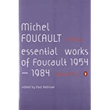 Ethics: Subjectivity and Truth:Essential Works of Michel Foucault 1954-1984 (Essential Works of Foucault 1)