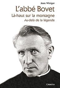 L'abbé Bovet par Jean Winiger
