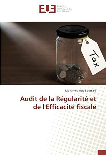 Audit de la Régularité et de l'Efficacité fiscale par  Mohamed Aziz Boussaid