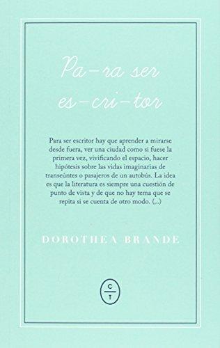 Para Ser Escritor por Dorothea Brande
