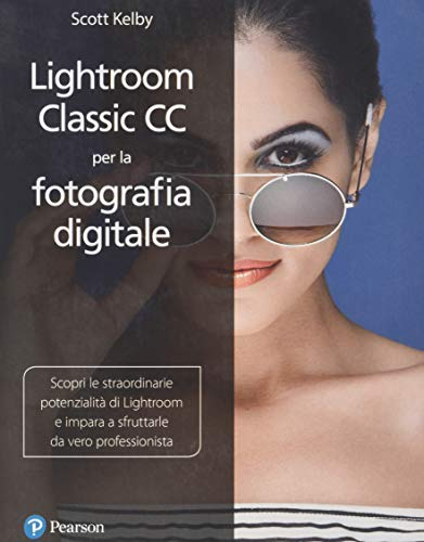 lightroom classic cc per la fotografia digitale