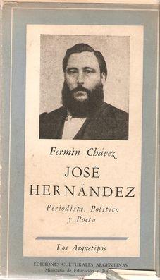 JOSÉ HERNÁNDEZ. PERIODISTA, POLÍTICO Y POETA