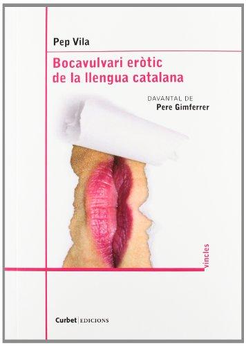 Bocavulvari Eròtic De La Lengua Catalana