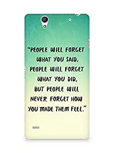 AMEZ people will forget what you said did Back Cover For Sony Xperia C4