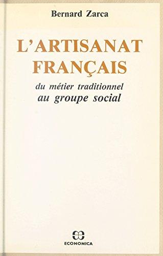 lartisanat-francais-du-metier-traditionnel-au-groupe-social