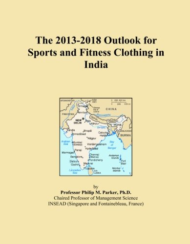the-2013-2018-outlook-for-sports-and-fitness-clothing-in-india