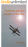 Flashman and the Knights of the Sky (Flashback Book 1)