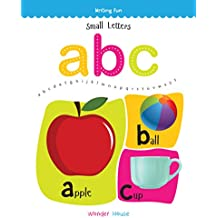 Small Letters ABC: Write and Practice Small Letters A to Z (Writing Fun)
