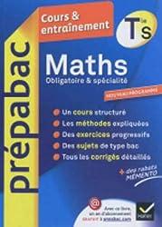 Maths Tle S spécifique & spécialité - Prépabac Cours & entraînement: cours, méthodes et exercices de type bac (terminale S)