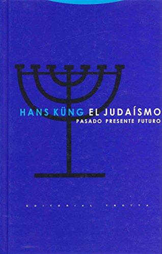 El judaísmo: Pasado, Presente, Futuro (Estructuras y Procesos. Religión)