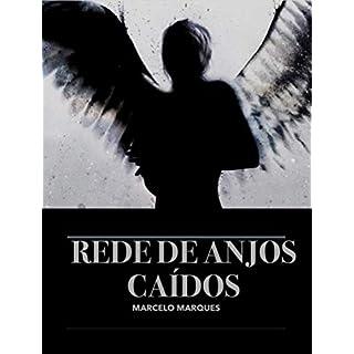 REDE DE ANJOS CAÍDOS (Portuguese Edition)