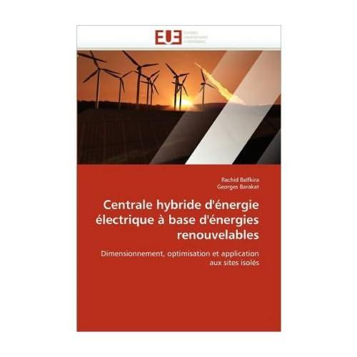 Centrale Hybride D'Energie Electrique a Base D'Energies Renouvelables (Paperback)(French) - Common