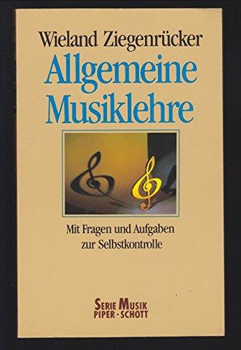Allgemeine Musiklehre. Mit Fragen und Antworten zur Selbstkontrolle