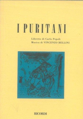 I puritani. Melodramma serio in tre parti di Carlo Pepoli - Il pirata. Melodramma in due atti, libretto di F. Romani.