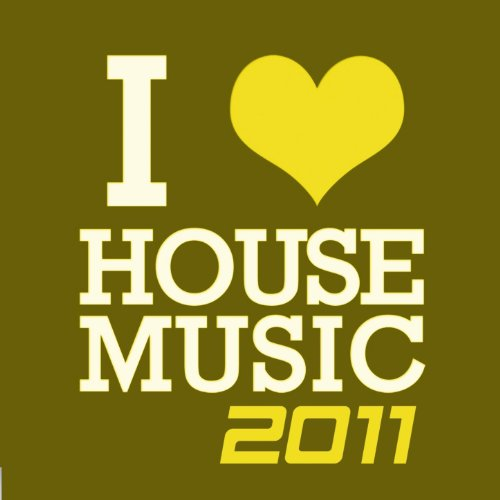 I love house music 2011 von various artists bei amazon for House music bands