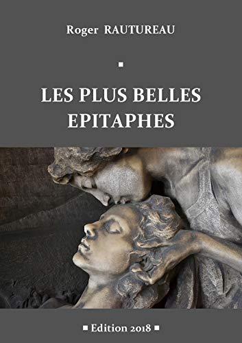 Couverture du livre LES PLUS BELLES EPITAPHES