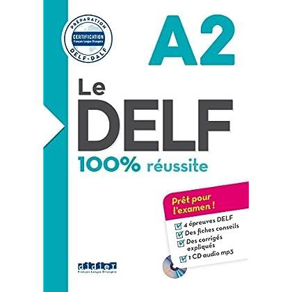 Le DELF - 100% réussite - A2 - Livre + CD