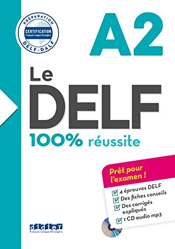 Le DELF: Nouveau Delf. A2. Per le Scuole superiori. Con CD-Audio