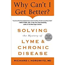 [(Why Can't I Get Better?)] [Author: Richard Horowitz] published on (May, 2015)