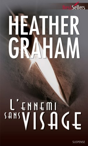 L'ennemi sans visage (Best-Sellers) par Heather Graham