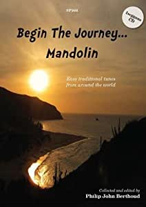 Begin The Journey... Mandolin- Easy traditional tunes from around the world