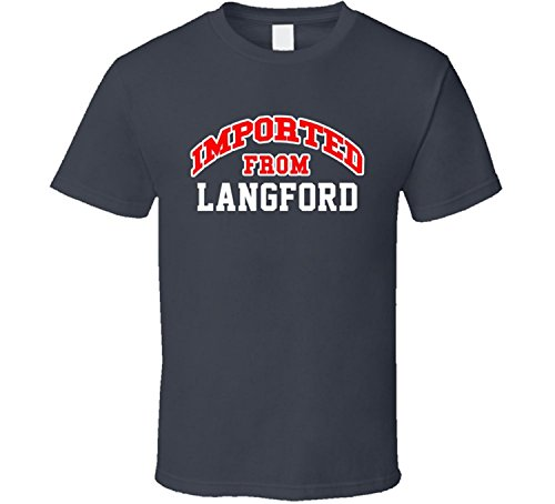 Imported From Langford South Dakota Sports City T Shirt