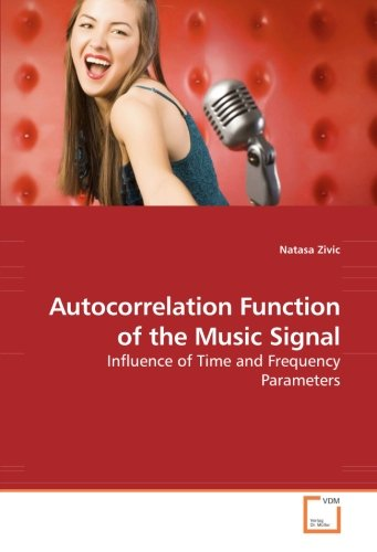Autocorrelation Function Of The Music Signal Influence Of Time And Frequency Parameters