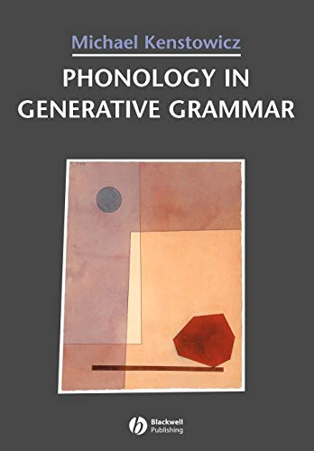 Phonology in Generative Grammar (Blackwell Textbooks in Linguistics)