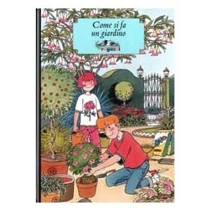 Come si fa un giardino