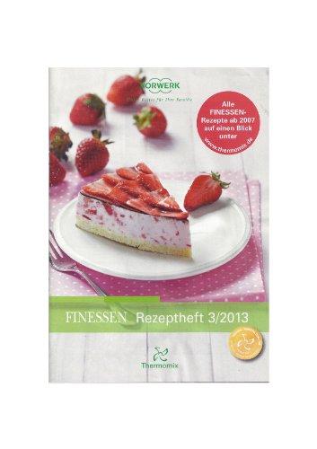 FINESSEN Rezeptheft 3/2013 Vorwerk Thermomix - Vollkorn Erdbeere