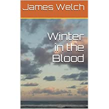 Winter in the Blood (English Edition)