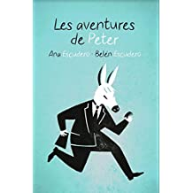 Les aventures de Peter (French Edition)