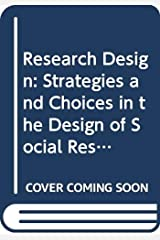 Research Design: Strategies and Choices in the Design of Social Research (Contemporary social research) Paperback