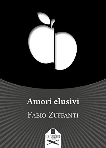 Amori elusivi (Bohemien) di [Zuffanti, Fabio]