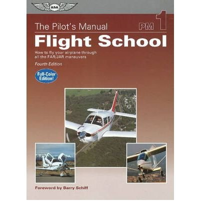 pilots-manual-flight-school-how-to-fly-your-airplane-through-all-the-far-jar-maneuvers-by-aviation-t