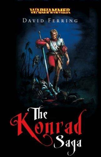 The Konrad Saga (Warhammer Novels) by David Ferring (2005-04-04) por David Ferring