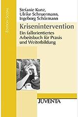 Krisenintervention: Ein fallorientiertes Arbeitsbuch für Praxis und Weiterbildung (Edition Sozial) Taschenbuch
