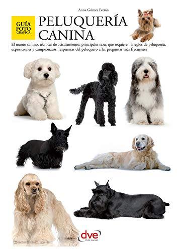 Peluquería canina (Spanish Edition) -
