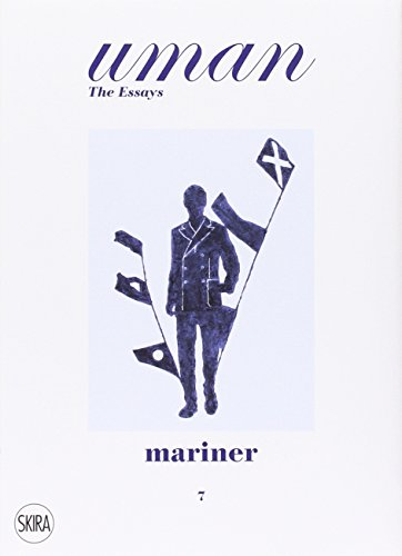 Mariner: The Call of the Sea. Uman the Essays 7