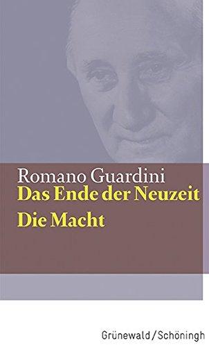 Das Ende der Neuzeit / Die Macht (Guardini Werke)