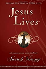 Jesus Lives: Seeing His Love in Your Life (Jesus Calling (R)) Hardcover