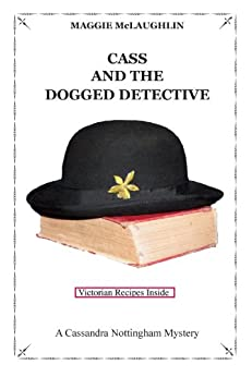 Cass and the Dogged Detective (English Edition) von [McLaughlin, Maggie]