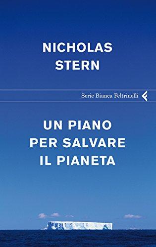 Un piano per salvare il pianeta (Serie bianca) - P. Piano