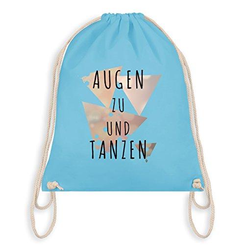 Shirtracer Festival - Augen zu und tanzen - Unisize - Hellblau - WM110 - Turnbeutel I Gym Bag (Auge Taschen Unter)