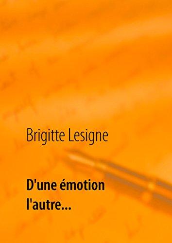 D'une émotion à l'autre...: Poésie epub, pdf