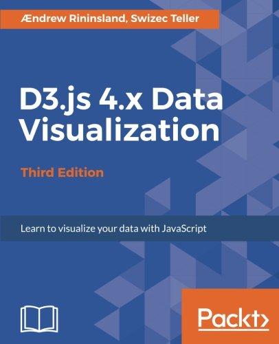 Learning D3.JS 4.x Data Visualization por Ændrew Rininsland